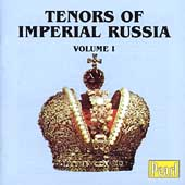 Tenors of Imperial Russia Vol 1