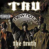 Tru: The Truth [PA]