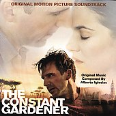 Alberto Iglesias: The Constant Gardner [Original Motion Picture Soundtrack]