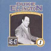 Duke Ellington: Duke Ellington & His World Famous Orchestra (1946-1947) [Box]