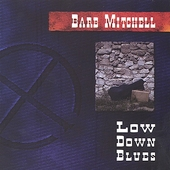 Barb Mitchell: Low Down Blues