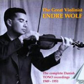The Great Violinist Endre Wolf - Concertos by Tchaikovsky, Mozart, Paganini, Bruch; Sonatas et al. / Endre Wolf, violin