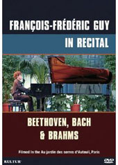 Francois-Frederic Guy in Recital: Beethoven, Bach & Brahms [DVD]