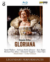 Britten: Gloriana / Sarah Walker, Anthony Rolfe Johnson, Jean Rigby, Richard Van Allan, Elizabeth Vaughan, Alan Opie, Neil Howlett. English National Opera, Mark Elder (rec. live, 1984) [Blu-ray]