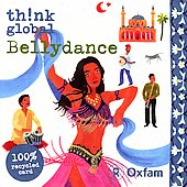 Various Artists: Think Global: Bellydance