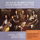 The Rise of the North Italian Violin Concerto Vol 1