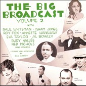 Various Artists: The Big Broadcast, Vol. 2 [Remaster]