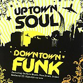 Various Artists: Uptown Soul, Downtown Funk