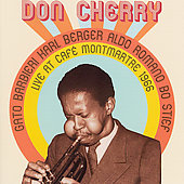 Don Cherry (Trumpet): Live At Cafe Montmartre 1966