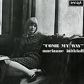 Marianne Faithfull: Come My Way [Bonus Tracks]