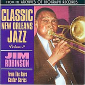 Jim Robinson (Trombone): Classic New Orleans Jazz, Vol. 2