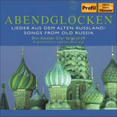 Abendglocken - Songs from Old Russia / Serge Jaroff, Don Kosaken Chor, et al