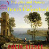 Preludes and Dances for a French Harpsichord / Colin Tilney