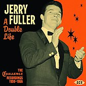 Jerry Fuller: A Double Life: The Challenge Recordings 1959-1966 *