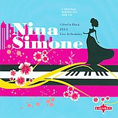 Nina Simone: Live at Berkeley/Gifted & Black