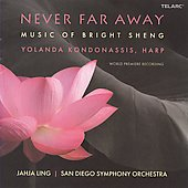 Never Far Away - Music of Bright Sheng
