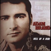 Adam Brand: Hell of a Ride