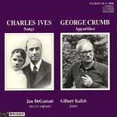 Ives: Songs;  Crumb: Apparition / DeGaetani, Kalish
