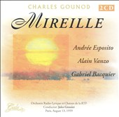 Charles Gounod: Mireille