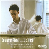 Benjamin Alard plays J.S. Bach Transcriptions for Harpsichord