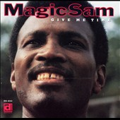 Magic Sam: Give Me Time