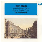 Louis Spohr: Nonet in F major, Op. 31; Octet in E major, Op. 32