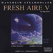 Mannheim Steamroller: Fresh Aire V [Remaster]