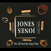 Jones Jones: We All Feel the Same Way [Digipak]