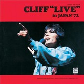 Cliff Richard: Cliff Live in Japan 72