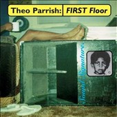 Theo Parrish: First Floor