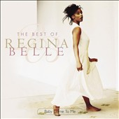 Regina Belle: Baby Come to Me: The Best of Regina Belle