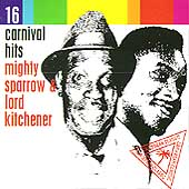 Mighty Sparrow: 16 Carnival Hits