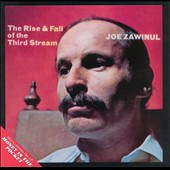 Joe Zawinul: The Rise & Fall of the Third Stream/Money in the Pocket