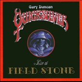 Gary Duncan Quicksilver/Quicksilver: Live At Field Stone *