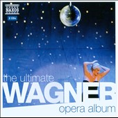 Ultimate Wagner Opera Album