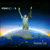 Indie Jones: Raise Up [Digipak]