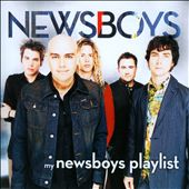 Newsboys: My Newsboys Playlist
