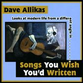 Dave Allikas: Songs You Wish You'd Written
