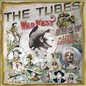 The Tubes: Wild West Show: Wild in London