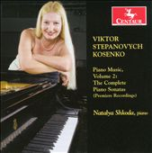 Viktor Stepanovych Kosenko: Piano Music, Vol. 2