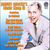 Johnny Mercer: Johnny Mercer's Music Shop, Vol. 2