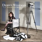 Debbie Wiseman: Piano Stories / Debbie Wiseman, piano