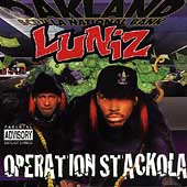 The Luniz: Operation Stackola