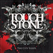 Touchstone: The City Sleeps [Digipak]