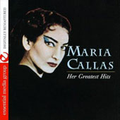 Maria Callas: Her Greatest Hits