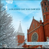 A Blessed Day Has Dawned: Palestrina, Laude, Gregorian Chant / Saint Vincent Camerata Scholar