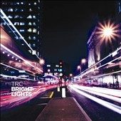 TRC (Electronic): Bright Lights *