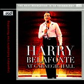 Harry Belafonte: Belafonte at Carnegie Hall [Digipak]