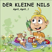 Der Kleine Nils: April, April...! *