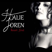 Halie Loren: Heart First [Digipak] *